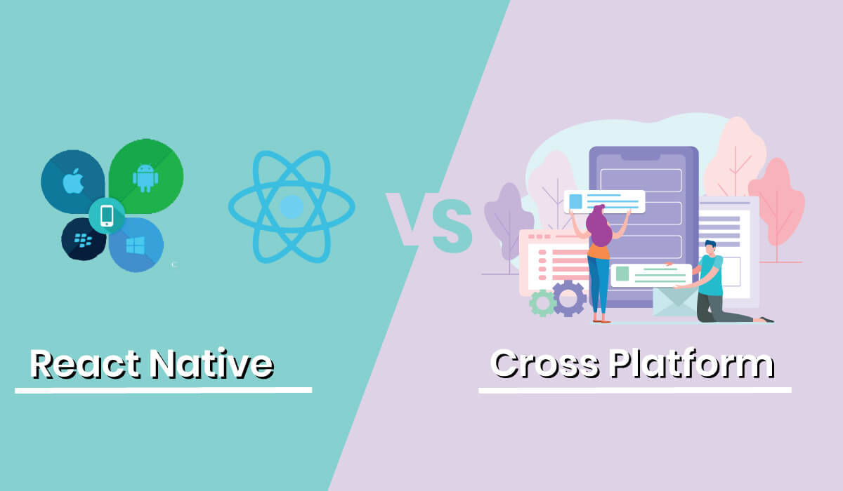 React Native 6 months Industrial training in Mohali - Cross Platform VS Native Apps