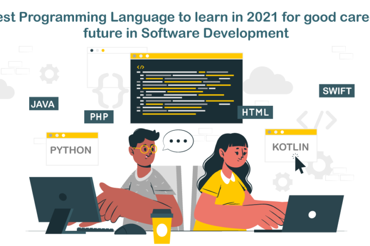 Best Programming Language to learn in 2021 for good career future